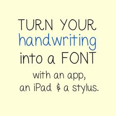 turn your handwriting into a font | tutorial