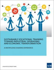 Sustainable Vocational Training Toward Industrial Upgrading and Economic Transformation ebook by Asian Development Bank - Rakuten Kobo What Is Education, Sustainability, Free Apps, Workshop, Knowledge, Industrial, Asian, Audiobooks, Ebooks