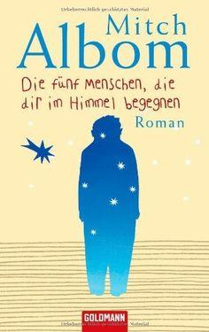 Die fünf Menschen, die dir im Himmel begegnen. Roman von Mitch Albom, http://www.amazon.de/dp/3442460778/ref=cm_sw_r_pi_dp_vJpjsb1SCR0SE