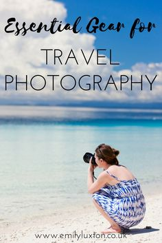 Essential gear for travel photography. All my favourite accessories and equipment for a small but essential travel photography kit!