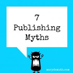 """Learn the 7 #book publishing myths, including """"authors love #book signings."""""""
