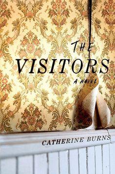 The Visitors — Catherine Burns http://writersrelief.com/