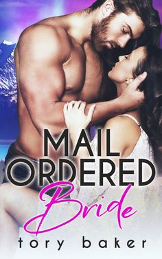 Title: Mail Ordered BrideAuthor: Tory BakerGenre: RomanceRelease Date: February 7, 2018Photographer: Wander Aguiar PhotographyCover Designer: Robin with Wicked by DesignModels: Jamie Walker &a…