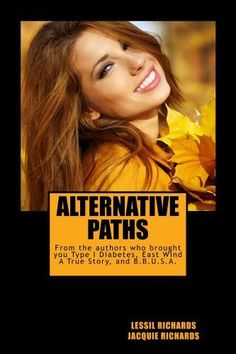 Alternative Paths by Lessil Richards, http://www.amazon.com/dp/B00J24O8FI/ref=cm_sw_r_pi_dp_UvaHtb1YXVM6V