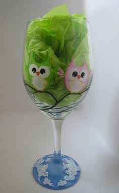 Owl Always Be Your Friend - Hand Painted Wine Glass!