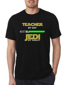 Teacher by day JEDI by night shirt Cool shirts Starwars shirt   https://www.etsy.com/listing/448616160/teacher-by-day-jedi-by-night-t-shirt