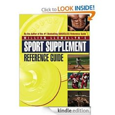 Sport Supplement Reference Guide --- http://www.amazon.com/Sport-Supplement-Reference-Guide-ebook/dp/B005PYOTI0/?tag=fablfa-20