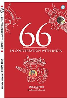 66 In Conversation with India by Dipa Suresh http://www.amazon.com/dp/B01CPONK1Y/ref=cm_sw_r_pi_dp_wSjbxb0ZK64N6