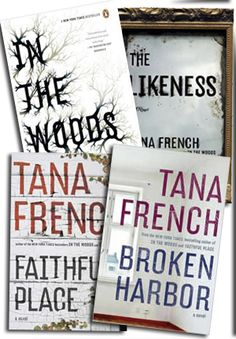 The Tana French Series (In the Woods, The Likeness, Faithful Place, and the most recent, Broken Harbor)