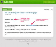 Create a new Classroom Homepage Note in Evernote and copy the Share URL. Add any information, links, PDFs, pictures, documents, etc. to the ...
