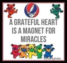 Grateful Dead Songs, Grateful Dead Poster, Grateful Dead Dancing Bears, Grateful Heart, I Am Grateful, Grateful Quotes, Hippie Quotes, Dead And Company, Forever Grateful