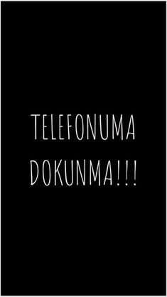Wallpaper telefonuma dokunma Full HD - Best of Wallpapers for Andriod and ios Funny Phone Wallpaper, More Wallpaper, Galaxy Wallpaper, Aesthetic Iphone Wallpaper, Screen Wallpaper, Wallpaper Quotes, Dont Touch My Phone Wallpapers, Most Beautiful Wallpaper, Cool Designs
