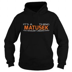 MATUSEK-the-awesome #name #tshirts #MATUSEK #gift #ideas #Popular #Everything #Videos #Shop #Animals #pets #Architecture #Art #Cars #motorcycles #Celebrities #DIY #crafts #Design #Education #Entertainment #Food #drink #Gardening #Geek #Hair #beauty #Health #fitness #History #Holidays #events #Home decor #Humor #Illustrations #posters #Kids #parenting #Men #Outdoors #Photography #Products #Quotes #Science #nature #Sports #Tattoos #Technology #Travel #Weddings #Women