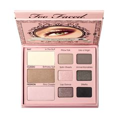 Naked Eyeshadow Palette - Too Faced  My Holy Grail. My First Palette. My Eternal Love. Always a repurchase!