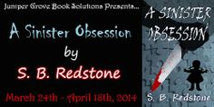 Thoughts in Progress: S.B. Redstone's A Sinister Obsession (+Giveaway)