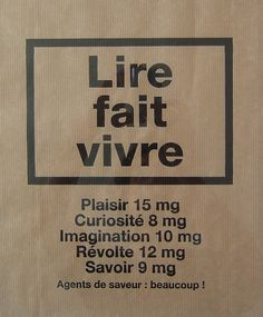 Photo French translation. (please correct me if I'm wrong, I've only learned french for 5-ish years) Read to live Pleasure: 15mg Curisoity: 8mg Imagination: 10 mg Rebel: 12mg Know: 9mg Flavors: Many