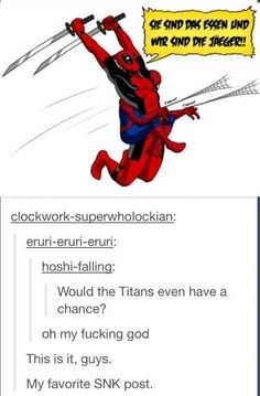 The titans wouldn't stand a chance! | Attack on Titan and Spider-Man and Deadpool