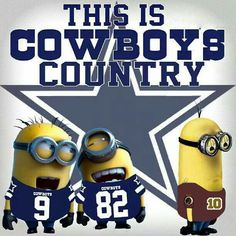 I love the minions and I love the Dallas Cowboys. This is perfect. Dallas Cowboys Pictures, Cowboys Vs, Dallas Cowboys Football, Football Memes, Football Team, Cowboys Memes, Football Season, Cowboys Players, Nfl Memes