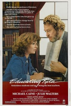 Educating Rita (1983) Comedy Films, Horror Films, Movie List, Movie Tv, Movie Props, Old Movies, Classic Movies, Best British Movies, Michael Williams