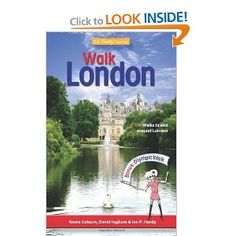 Price: $16.95 - Walk London: Walks In and Around London - TO ORDER, CLICK THE PHOTO