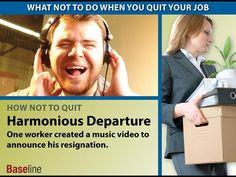 How Not to Quit: Harmonious Departure