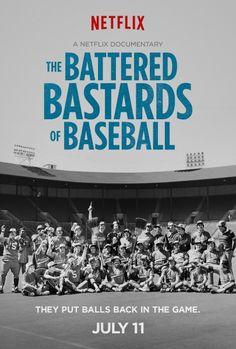 Netflix's THE BATTERED BASTARDS OF BASEBALL Gets a Poster