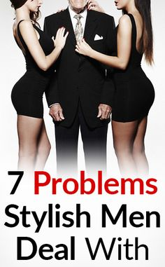 "7 ""Problems"" Only Sharp Dressed Men Have"
