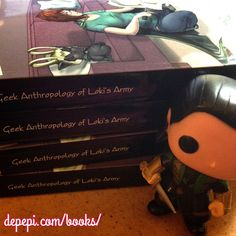 Shameless promo of 'Geek Anthropology of Loki's Army'  http://www.depepi.com/books/?utm_content=buffer1d99e&utm_medium=social&utm_source=pinterest.com&utm_campaign=buffer    #geek #loki #lokibook #lokisarmy