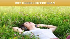 Buy Health Supplement Green Coffee Beans For Weight Loss