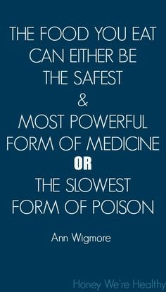 So true! Image from http://honeywerehealthy.blogspot.com #foodismedicine #health