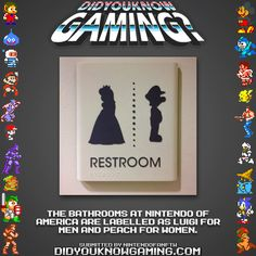 Did You Know Gaming? Nintendo http://www.reddit.com/r/gaming/comments/wgyem/restrooms_at_nintendo_of_america_luigi/