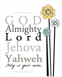 God, Almighty, Lord, Jehova,Yahweh