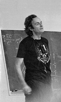 Richard Feynman, 1975  Burnaby, Canada. See S. Johnston, History of Science: A Beginner's Guide (Oxford: OneWorld, 2009)