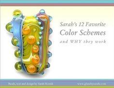 12 Favourite Colour Schemes - Lampwork Tutorial by Sarah Hornik