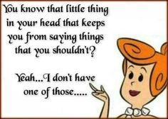 Yep...that is often who I am...LOL