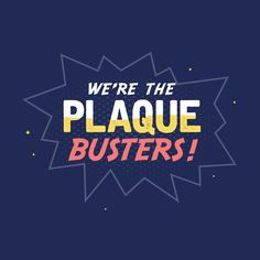 DENTAL TIP:  Plaque starts to harden after 24 hours, thus the need to brush twice a day.  AND a visit to see our awesome hygienists will keep them sparkling clean!