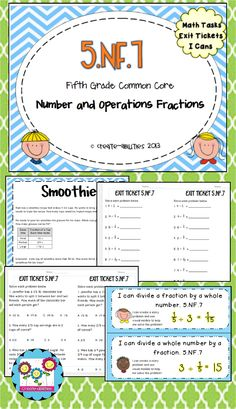5.NF.7 math tasks, exit tickets, and I can statements. Great for quickly assessing student knowledge and facilitating deeper thinking.  $ #fractions #mathtasks #exittickets