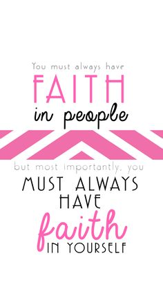 """Legally Blonde Quote, Elle Woods Quote, """"You must always have faith in people, but most importantly you must always have faith in yourself"""""""
