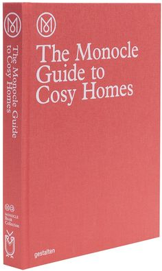 Gestalten | The Monocle Guide to Cosy Homes
