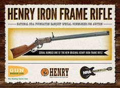 Check out the special GunBroker.com auction items supporting the National NRA Foundation Banquet! This one is the New Original Henry Iron Frame Rifle. When the Model 1860 went into production, only about 200 rifles were manufactured with iron frames. Now, for the first time, Henry is recreating the iron frame Model 1860, and this is the number one gun of the series. Bid now!