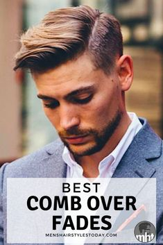 Best Comb Over Fade Haircuts - Cool Comb Over Hairstyles For Men
