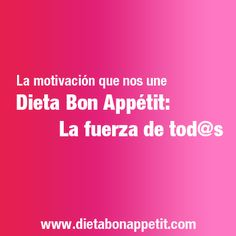 La motivación que nos une. La fuerza de tod@s. Yoga Kundalini, Paleolithic Diet, Healthy Dieting, Weight Loss Diets, Health And Beauty, Strength, Weights