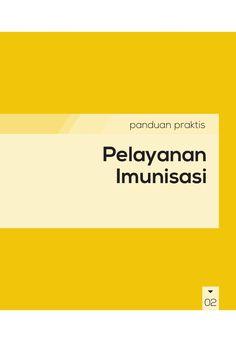 Buku Panduan Praktis BPJS Kesehatan - Pelayanan Imunisasi by BPJS Kesehatan RI via slideshare