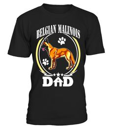 """# Mens Belgian Malinois Dad T-shirt Best Dog Dad Ever Gifts Idea .  Special Offer, not available in shops      Comes in a variety of styles and colours      Buy yours now before it is too late!      Secured payment via Visa / Mastercard / Amex / PayPal      How to place an order            Choose the model from the drop-down menu      Click on """"Buy it now""""      Choose the size and the quantity      Add your delivery address and bank details      And that's it!      Tags: One of our many…"""