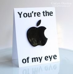 "You're the ""Apple"" of my eye card"