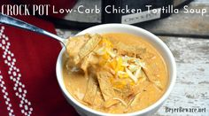 Crock Pot Low-Carb Tortilla Soup Recipe is the best keto soup recipe. I am obsessed with chicken tortilla soup from Max and Erma's. This crock pot low-carb chicken tortilla soup recipe is creamy and hearty and will not leave you craving. Sausage Crockpot, Crockpot Recipes, Soup Recipes, Cooking Recipes, Milk Recipes, Recipes Dinner, Cooking Ideas, Pasta Recipes, Creamy Chicken Tortilla Soup