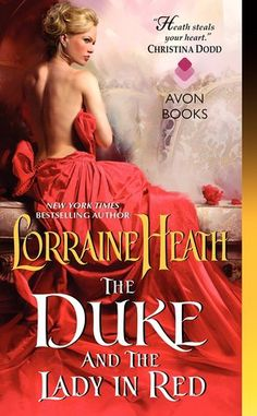 The Duke and the Lady in Red (Scandalous Gentlemen of St. James #3) by Lorraine Heath