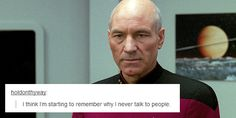 So true Captain Picard. Starship Enterprise, The Final Frontier, Across The Universe, Geek Out, Hilarious, Funny, The Last Airbender, Best Shows Ever, Star Trek