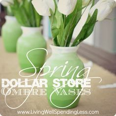 Dollar Store Spring Ombre Vases