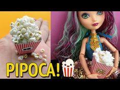 Como fazer Pipoca para Barbie e outras bonecas! - YouTube